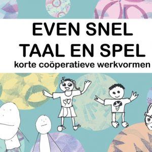 even snel taal en spel werkvormen voor taal leren